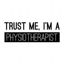 Trust me, I'm a Physiotherapist